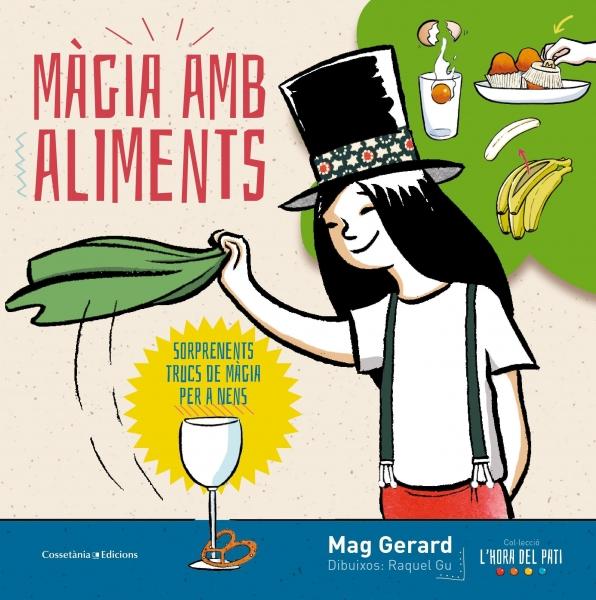 Magia amb aliments Mag Gerard